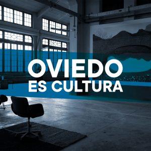 Oviedo es Cultura